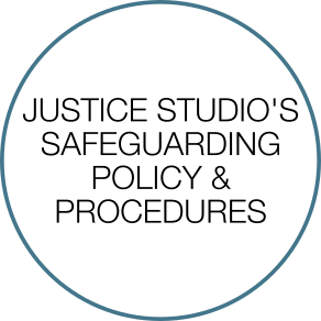 Justice Studios Safeguarding policy and procedures